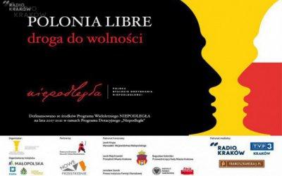 "Projekt ""Polonia Libre – droga do wolności"""